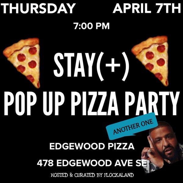 (April 7th) Stay (+) Pizza Party at Edgewood Pizza in Atlanta,GA