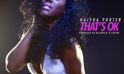 """Haisha Porter – """"That's Ok"""""""