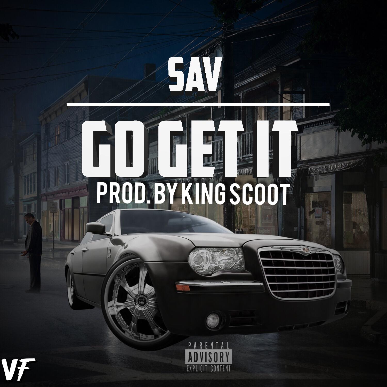 Sav – Go Get It