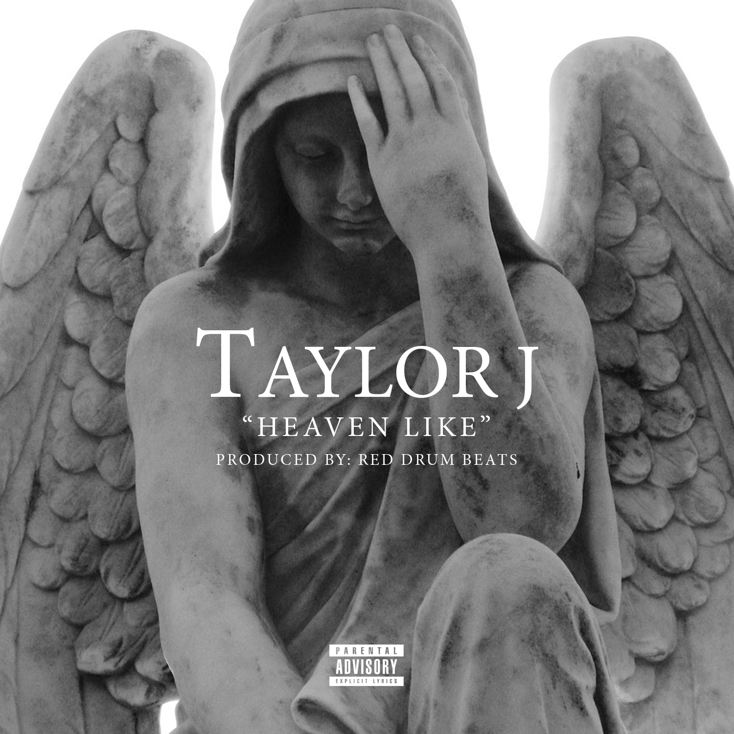 """Taylor J – """"Heaven Like (Prod By Red Drum Beats)"""""""