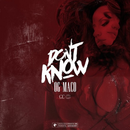 OG Maco – Don't Know (Prod. by Money Montage)