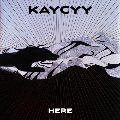 """KayCyy Pluto – """"Here"""""""