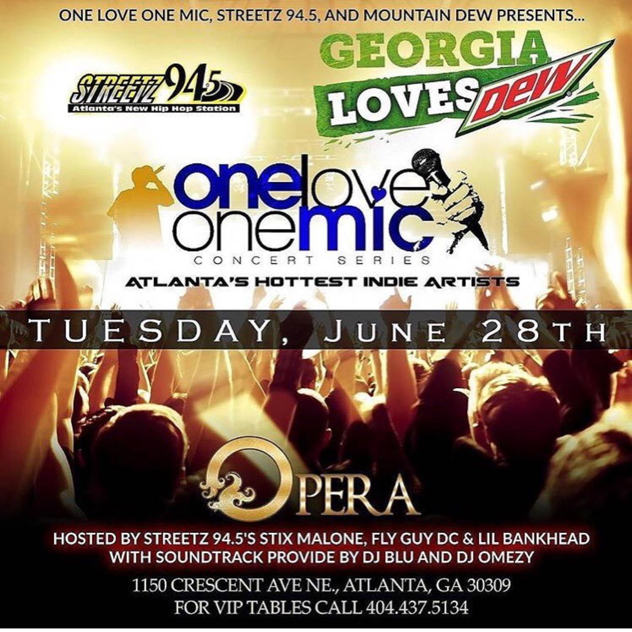 (June 28th) One Love One Mic at Opera in Atlanta,Ga