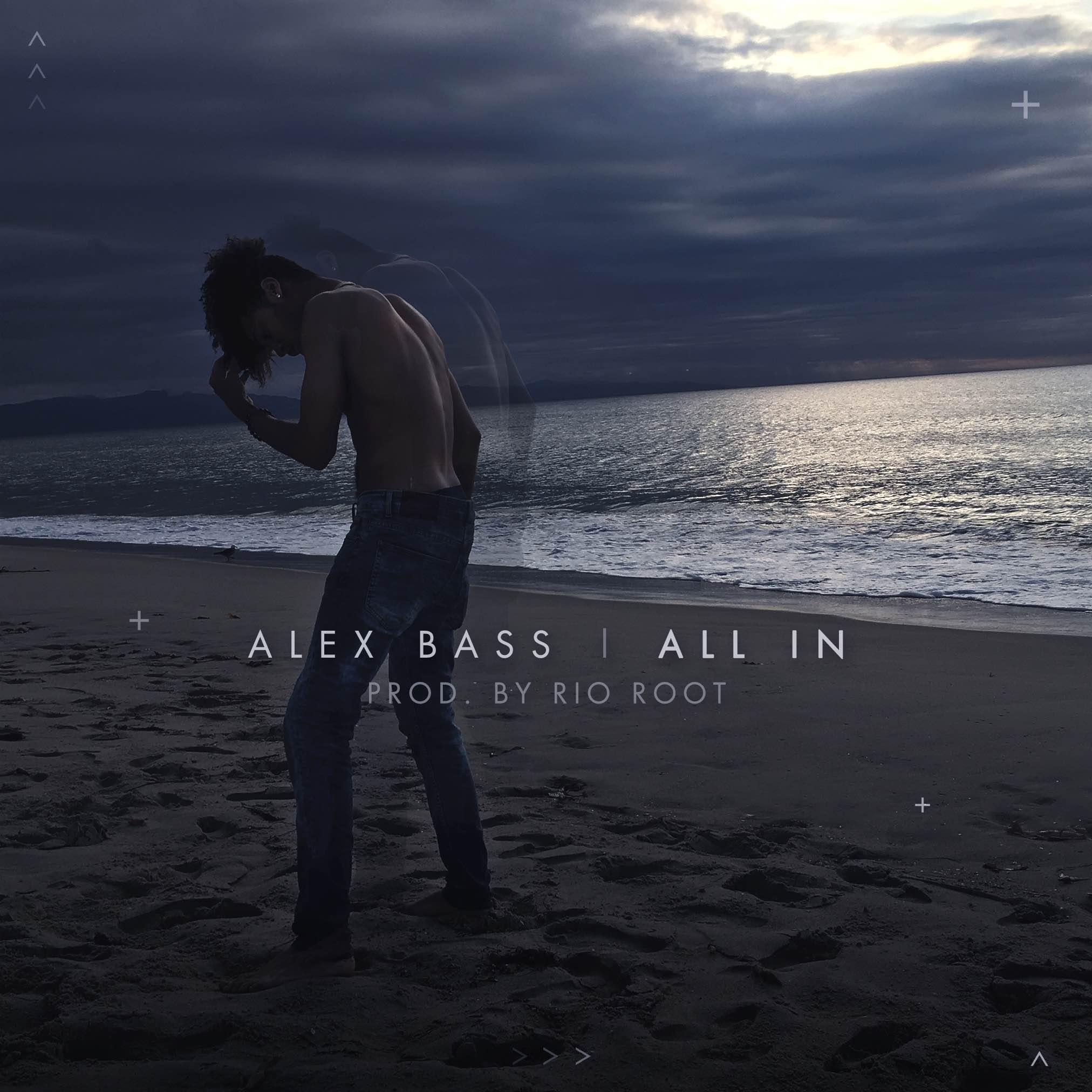 """""""Alex Bass – """"All In"""""""