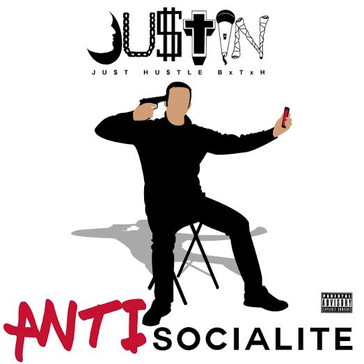 "JU$TIN – ""ANTIsocialite"""