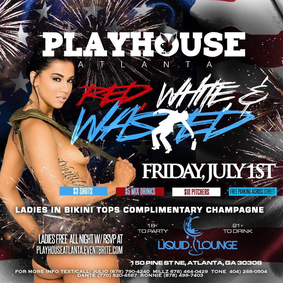 (july 1st) Red, White, & Wasted in Atlanta,Ga