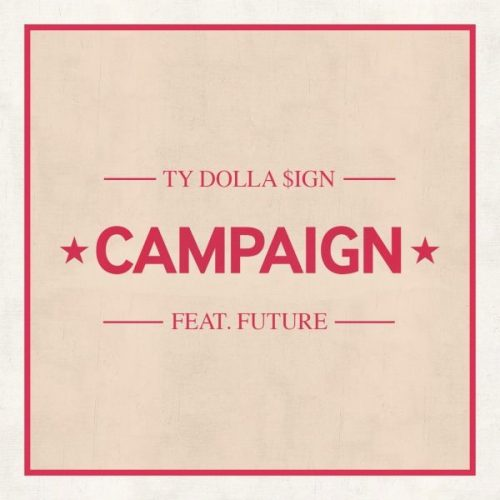 "Ty Dolla $ign – ""Campaign"" feat. Future"