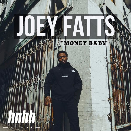 Joey Fatts – Money Baby