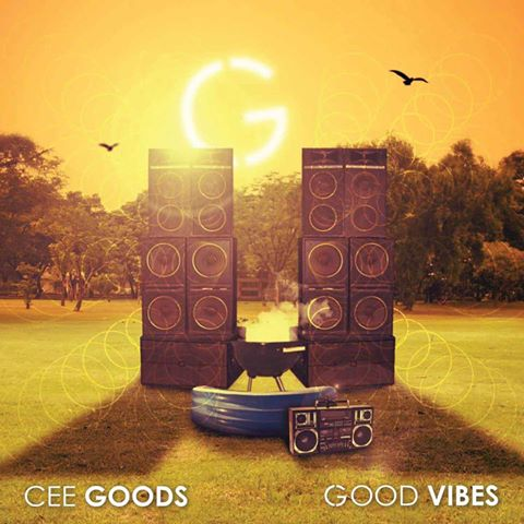 "Cee Goods – ""Good Vibes"" feat. Hanif, TOPE"