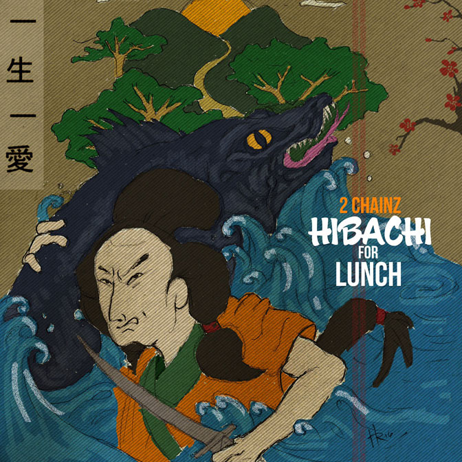 2 Chainz – Hibachi for Lunch [Mixtape]