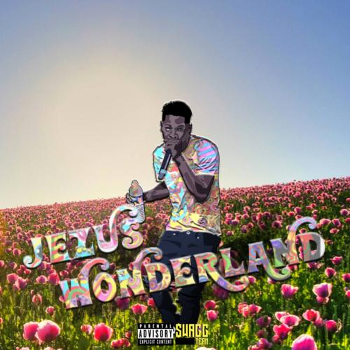 Jezu$ – Jezu$ Wonderland (Mixtape)