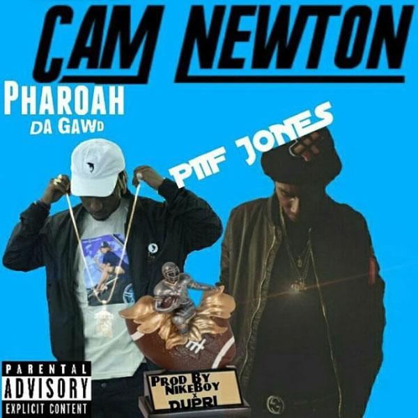 Piif Jones feat. Pharoah Da Gawd – Cam Newton