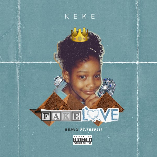 keke-palmer-fake-love-remix-feat-teeflii