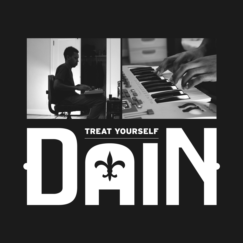 DaiN – Treat Yourself [EP]