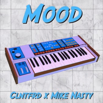 """Clntfrd x DJ Mike Nasty Drops A Collaborative Production Project  """"Mood"""""""