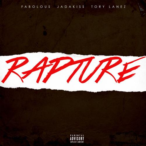 "Fabolous and Jadakiss – ""Rapture"" (feat. Tory Lanez)"