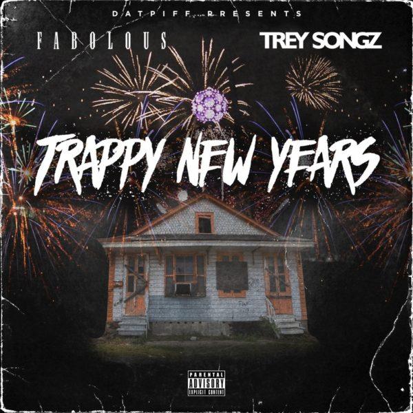 Fabolous & Trey Songz – Trappy New Year [Mixtape]