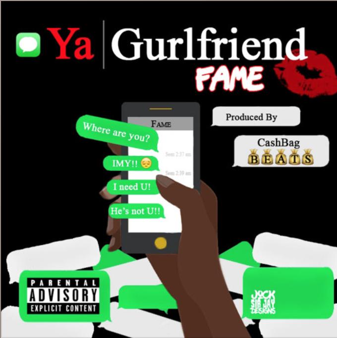 "FAME – ""Ya Gurlfriend"""