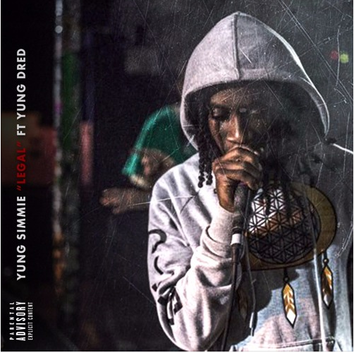 """Yung Simmie – """"Legal"""" feat. Yung Dred"""