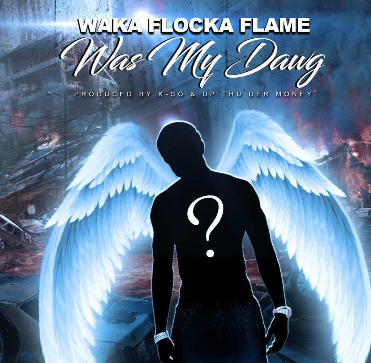 Waka Flocka – Was My Dawg (Gucci Mane Diss)