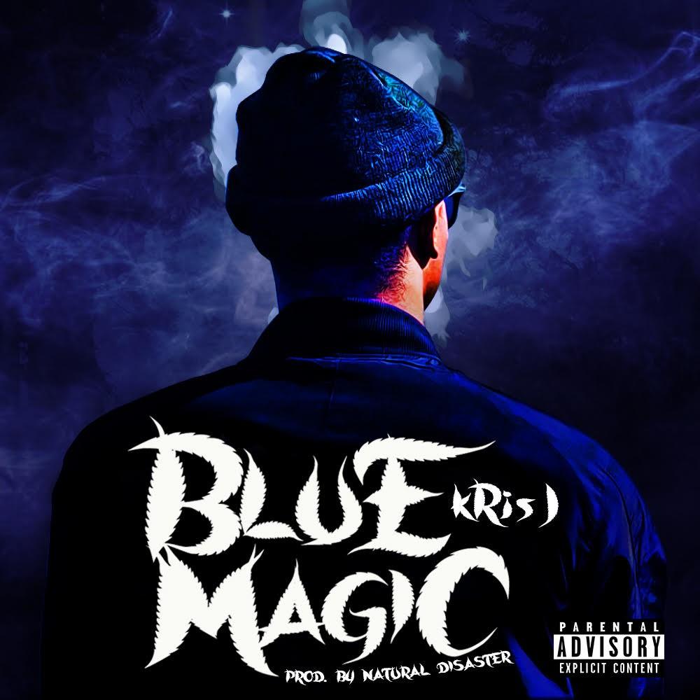 "Kris J – ""Blue Magic"" (Prod. by  Natural Disaster)"