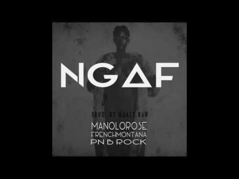 Manolo Rose – NGAF (feat. French Montana & PnB Rock)