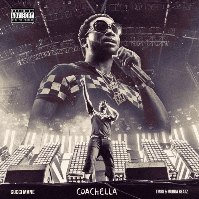 Gucci Mane – Coachella [Prod by Murda]
