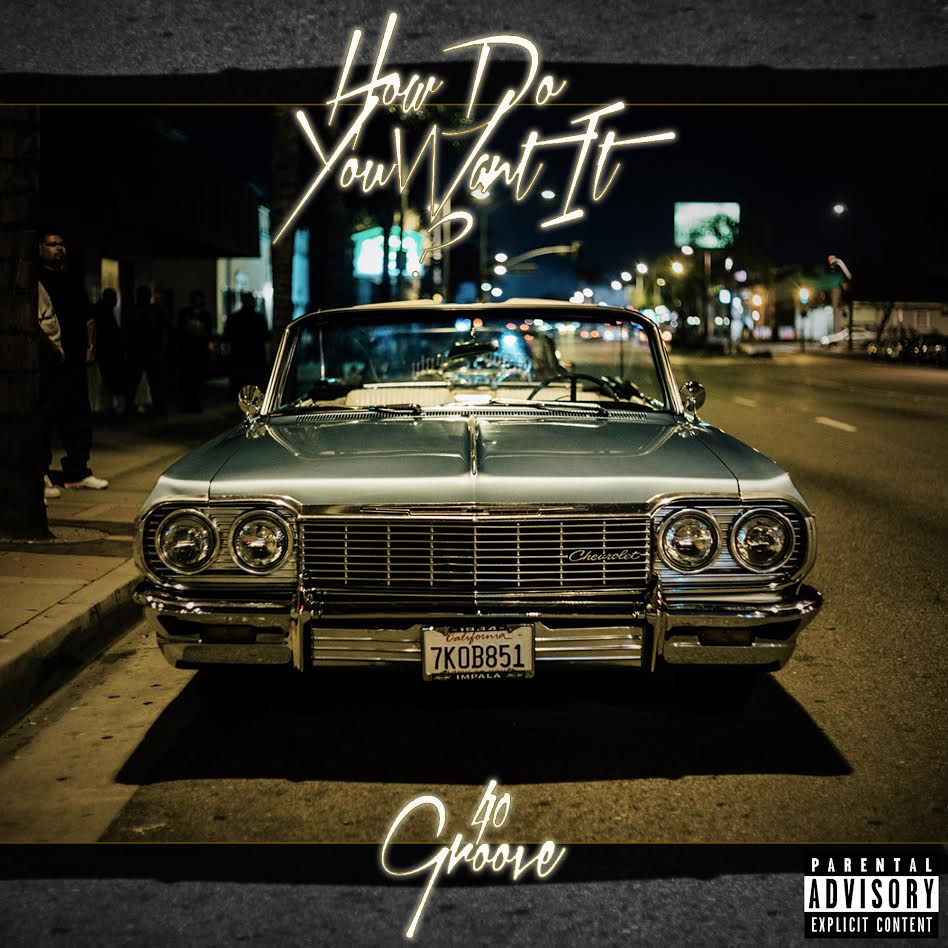 40Groove – How Do You Want It