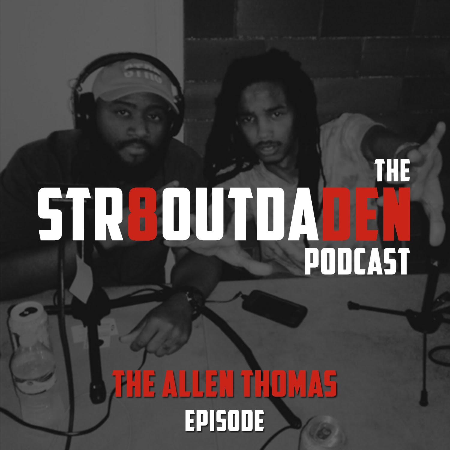 Str8OutDaDen Podcast: Allen Thomas Live From Adventure Time ATL