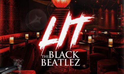 "The Black Beatlez – ""LIT"" (Video)"