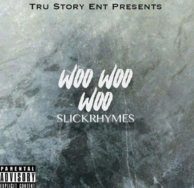 """SlickRhymes Turns Up In """"Woo Woo Woo"""""""