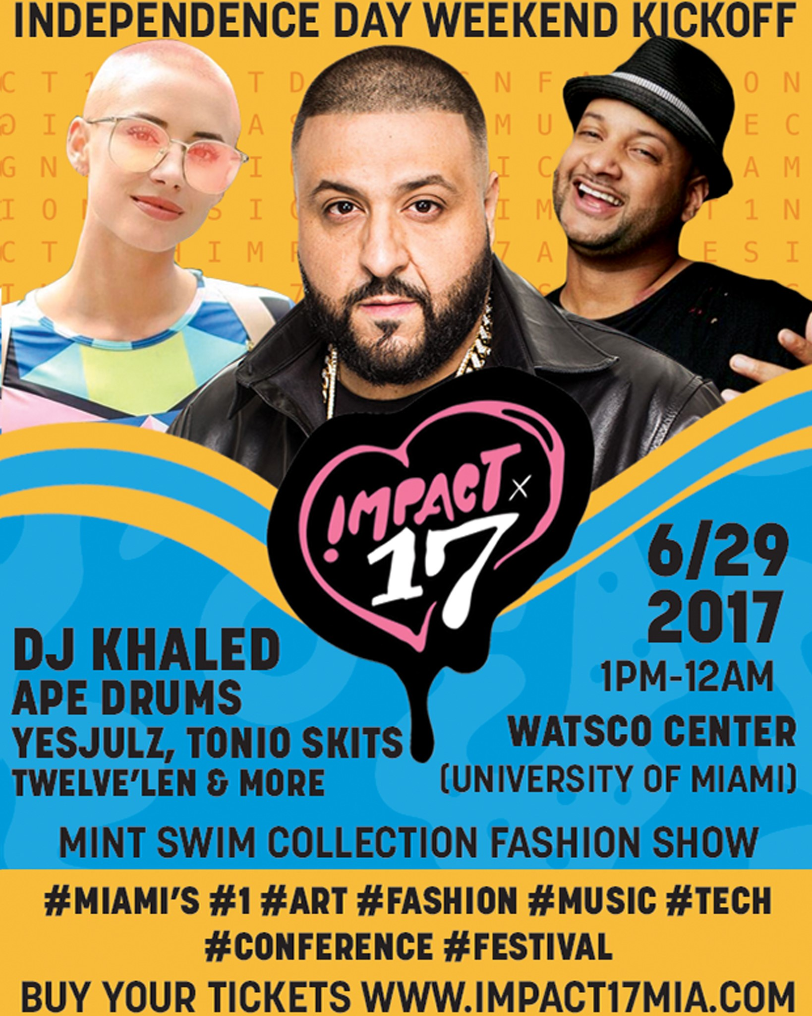DJ Khaled to Headline First Annual Music, Tech, Fashion & Art Conference, YesJulz and Tonio Skits to Co-Host IMPACT '17 Event