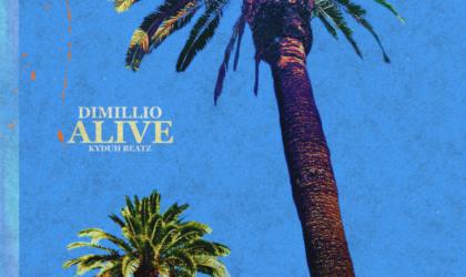 """Dimillio – """"Alive"""""""