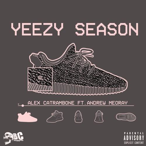 """Alex Catrambone – """"Yeezy Season"""" (feat. Andrew Meoray)"""