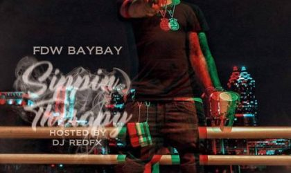 Stream FDW BayBay EP, 'Sippin Therapy' feat. MoneyBagg Yo, Young Scooter & Blac Youngsta