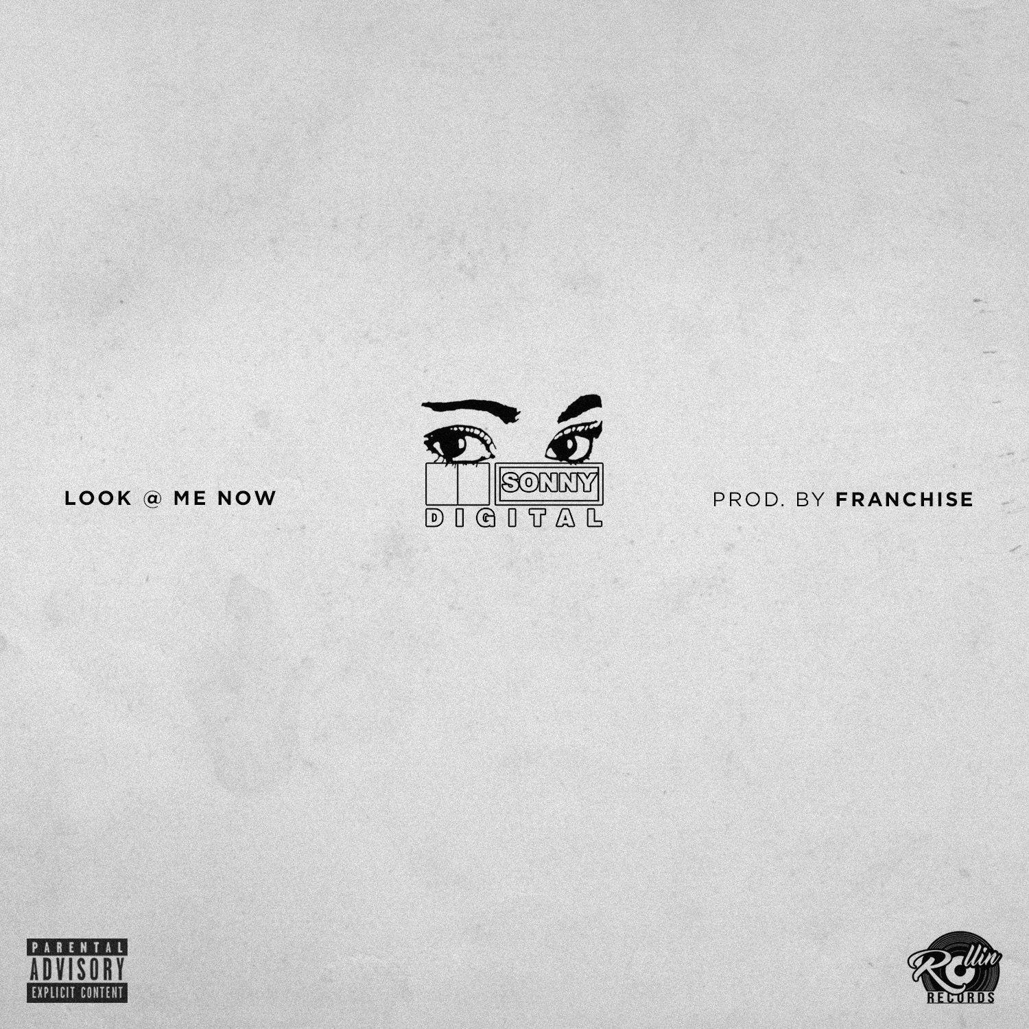 Sonny Digital – Look At Me Now