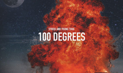 Strick feat. Young Thug – 100 Degrees