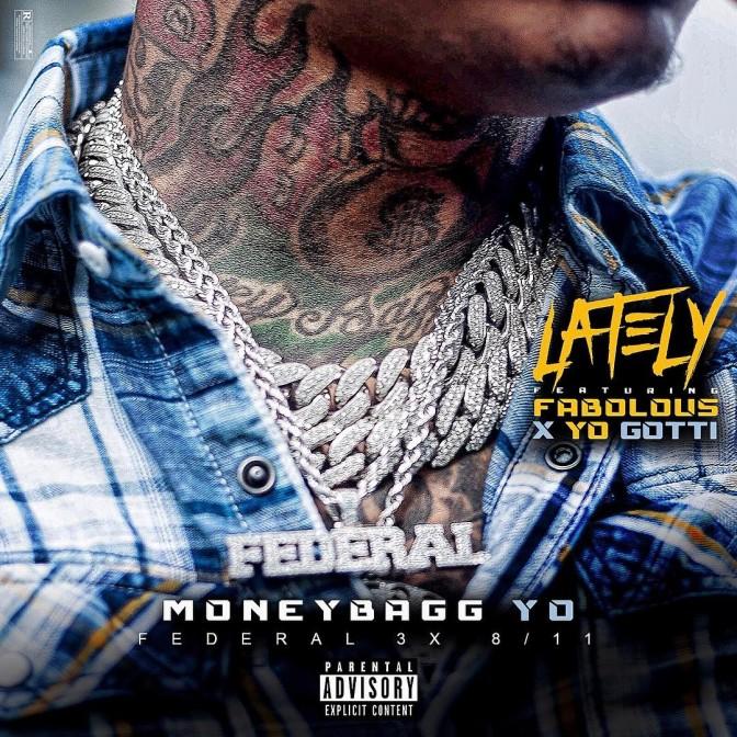 Moneybagg Yo – Lately (feat. Fabolous & Yo Gotti)