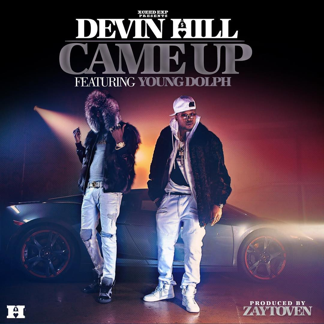 Devin Hill feat. Young Dolph – Came Up [Music Video]