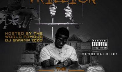 Stream @trillsbc (Trillion Str8Ballin Cartel) New Mixtape 'The Transition' Hosted By Swamp Izzo
