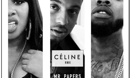 Mr. Papers ft. Remy Ma & Tory Lanez – Celine (remix)