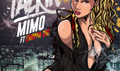 MiMo – Talkin ft Choppa Zoe