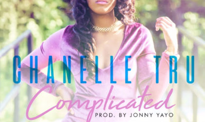 "Reggae/R&B Singer Chanelle Tru New Single ""Complicated"""