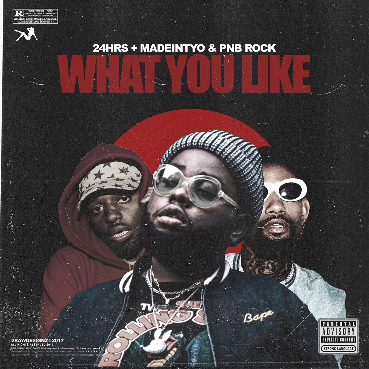 "24hrs – ""What You Like"" Remix (featuring Madeintyo & PnB Rock)"