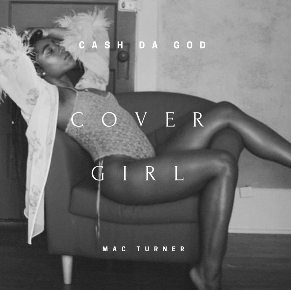 "HillTop HYPE Premiere | Ca$h Da God Ft. Mac Turner – ""Cover Girl"""