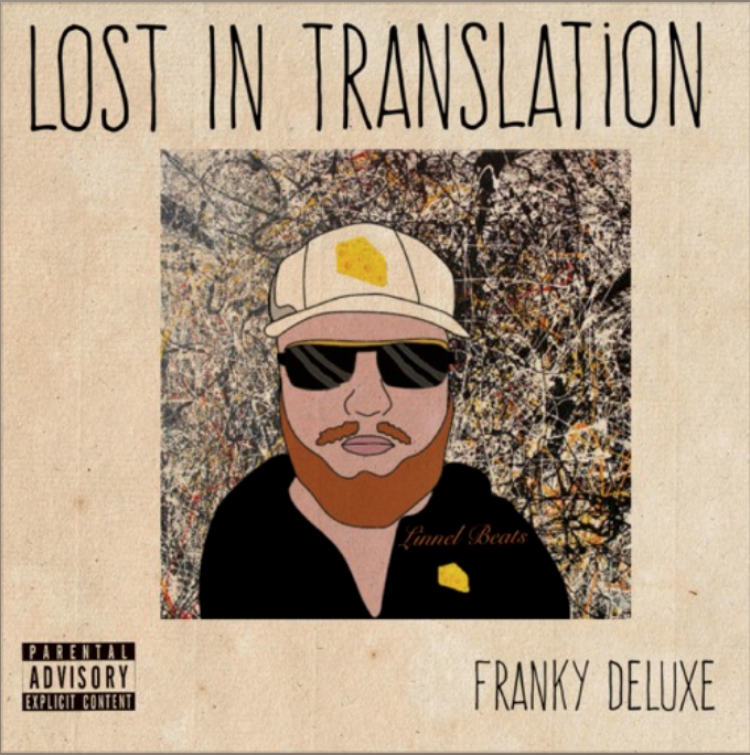 "HillTop HYPE Premiere | Franky Deluxe ​-​ ""Lost In Translation (LP)"""