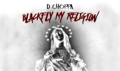 Tennessee rapper D Choppa, Releases His New Mixtape 'Blackfly My Religion'