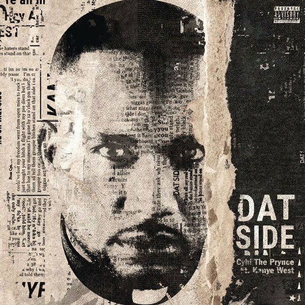 """CyHi The Prynce – """"Dat Side"""" (featuring Kanye West)"""