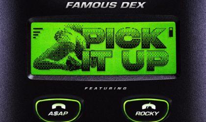 Famous Dex – Pick It Up (feat. A$AP Rocky)