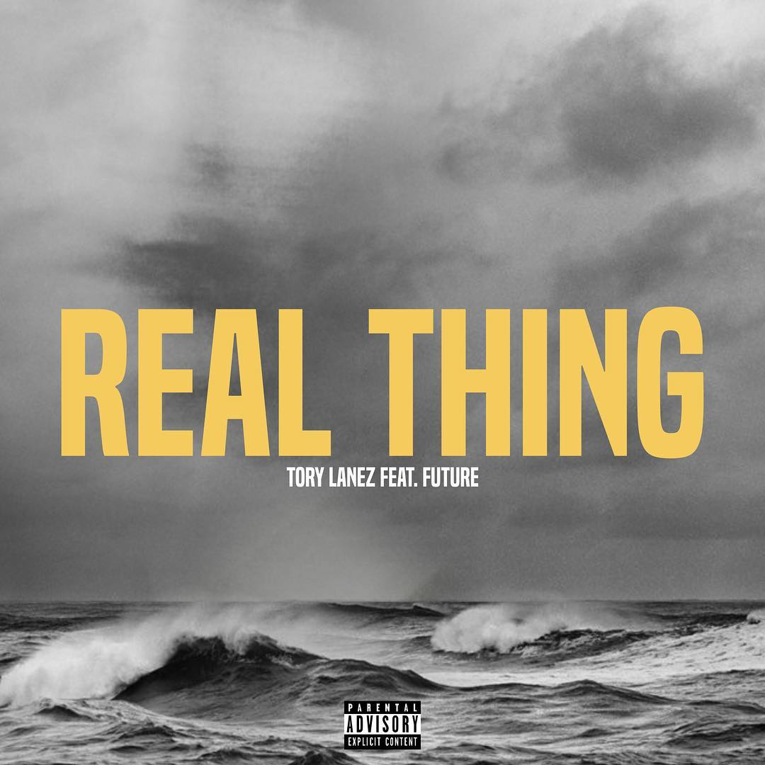 Tory Lanez – Real Thing (feat. Future)